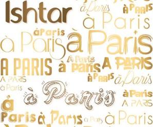 Ishtar A Paris