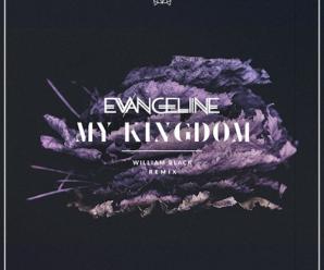 evangeline my kingdom..