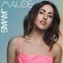 Maude : Déterminée avec son nouveau single «Jamais» !