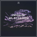 Evangeline – Son tube « My Kingdom »