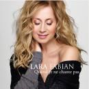 Nouveau single de Lara Fabian «Quand je ne chante pas»