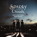Sparky in the Clouds revient avec « Take away my love »
