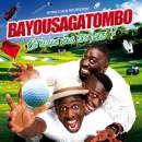 Bayou Saga Tombo «Est-ce Que Vous Êtes Prêts» le son de l'été?