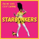 Starbonkers fait le buzz avec son premier single « (Oh My God) C'est Énorme »
