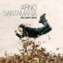 Arno Santamaria dévoile son Album «Des corps libres»