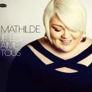 Mathilde nous dévoile les secrets de son album dans sa WebSérie !